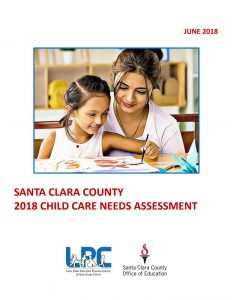 Santa Clara County 2018 Child Care Needs Assessment