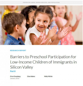 Barriers to Preschool Participation for Low-Income Children of Immigrants in Silicon Valley: Part II